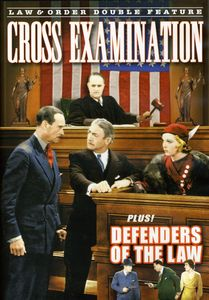Cross Examination /  Defenders of the Law