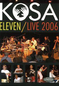 Kosa Eleven /  Live 2006