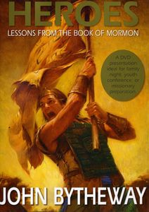 Heroes: Lessons From the Book of Mormon
