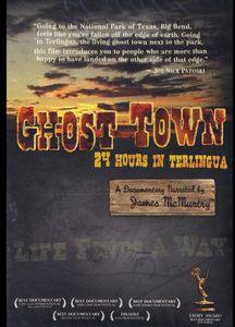 Ghost Town: 24 Hours in Terlingua