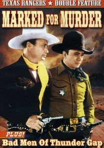 Marked for Murder & Bad Men of Thunder Gap