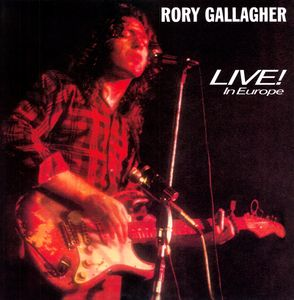 Live in Europe [Import] , Rory Gallagher