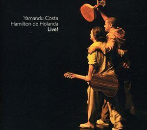 Yamandu Costa, Live!