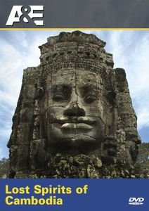 Ancient Mysteries: Lost Spirits of Cambodia