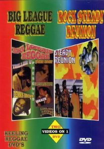 Big League Reggae /  Rock Steadyreunion