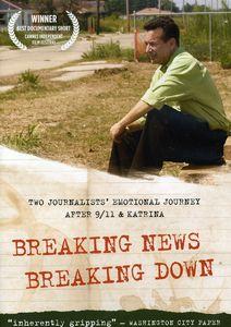 Breaking News, Breaking Down