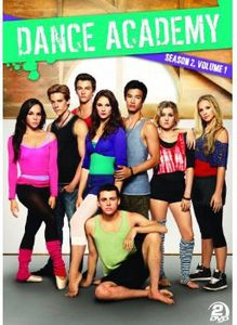 Dance Academy: Season 2 Volume 1