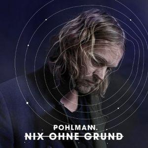 Nix Ohne Grund [Import] , Pohlmann.