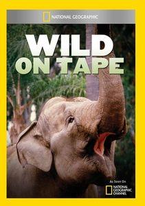 Wild on Tape