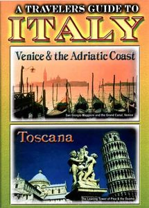 A Travelers Guide to Italy: Venice & the Adriatic Coast /  Toscana