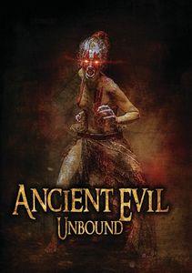 Ancient Evil Unbound