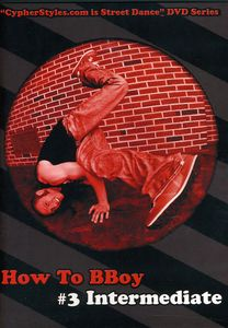 How to Bboy 3
