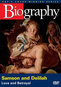 Biography: Samson & Delilah