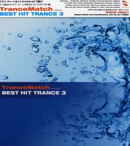Trancematch Presents Best Hit Trance 3 /  Various [Import]