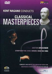 Symphony 8: Kent Nagano Conducts Masterpiece 5
