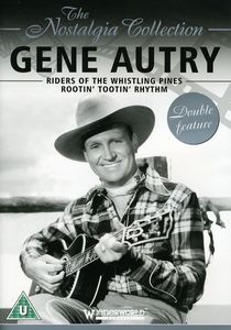 Gene Autry: Riders of the Whistling Pines /  Rootin' Tootin' Rhythm