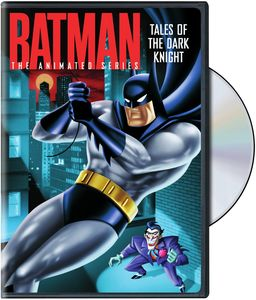Batman: The Animated Series: Tales of the Dark Knight