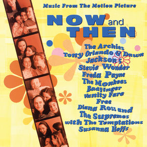 Now and Then (Original Soundtrack)