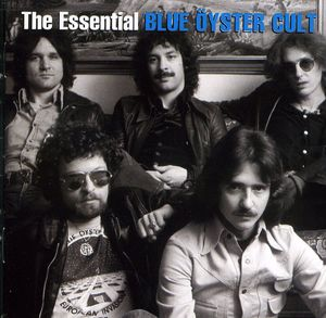 The Essential Blue Oyster Cult , Blue Oyster Cult