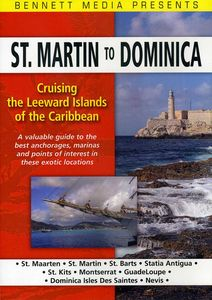Cruising the Leeward Islands of the Caribbean St Martin to Dominica