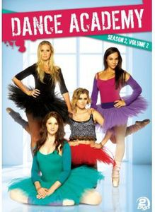 Dance Academy: Season 2 Volume 2