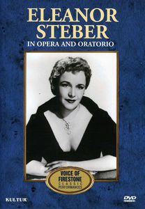 Eleanor Steber: In Opera and Oratorio