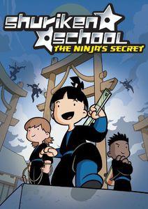 Shuriken School: The Ninja's Secret