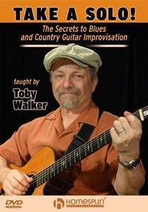 Take a Solo: The Secrets to Blues & Country Guitar