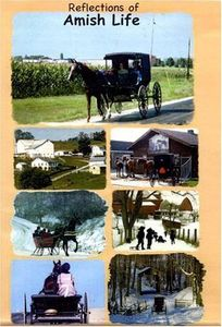 Reflection of Amish Life - This Video includes infomative narration on