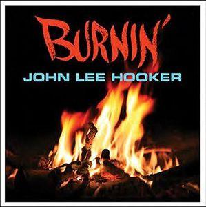 Burnin [Import] , John Lee Hooker