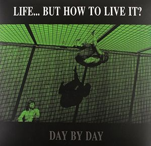 Day By Day [Import] , Life But How to Live It?