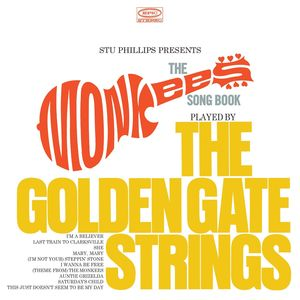 Stu Phillips Presents: The Monkees Songbook Played By The Golden Gate Strings