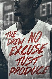 Drew: No Excuse Just Produce