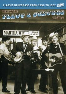 The Best of the Flatt & Scruggs TV Show: Volume 02