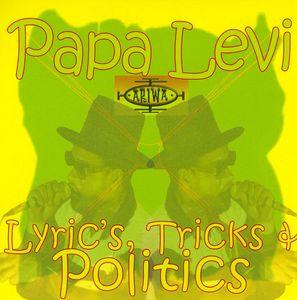 Lyric's Trick's & Politic's