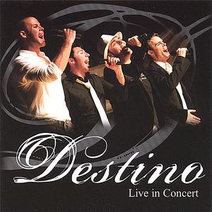 Destino Live in Concert