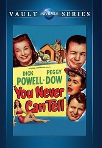 You Never Can Tell , Dick Powell