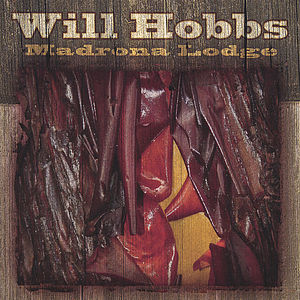 Hobbs, Will : Madrona Lodge