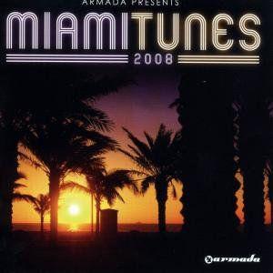 Armada Presents: Miami Tunes 2008 [Import]