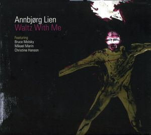 Waltz with Me , Annbj rg Lien