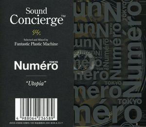 Sound Concierge X Numero Tokyo Utopia [Import]