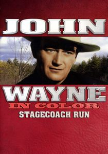 John Wayne in Color: Stagecoach Run (aka Winds of the Wasteland)