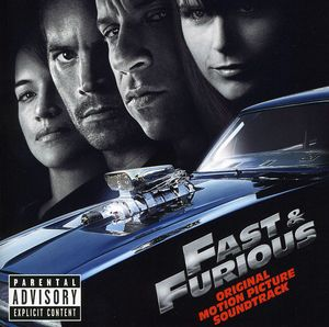 Fast & Furious (Original Soundtrack) [Explicit Content]