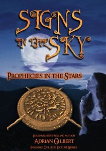 Signs in the Sky: Prophecies in the Skies