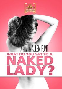 What Do You Say to a Naked Lady? , Joie Addison