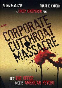 Corporate Cut Throat Massacre