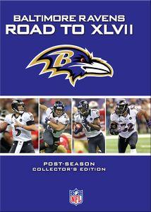 Baltimore Ravens: Road to XLVII