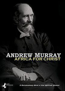 Andrew Murray: Africa for Christ