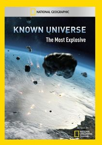 Known Universe: Most Explosive
