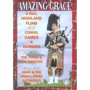 Amazing Grace: A Real Highland Fling